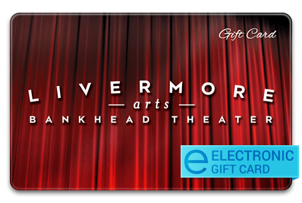 Livermore Valley Performing Arts Center E-Gift Card